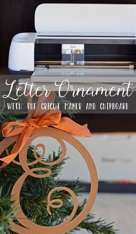 Letter Christmas Ornament made with the Cricut Maker